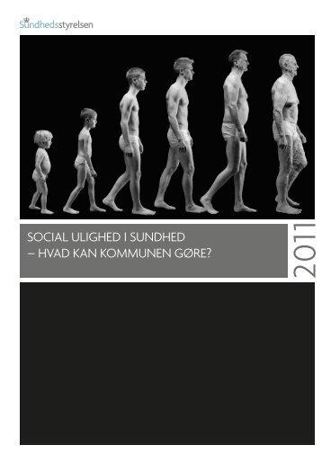 """Publikationen """"Social ulighed i sundhed - hvad kan kommunen gøre?"""""""
