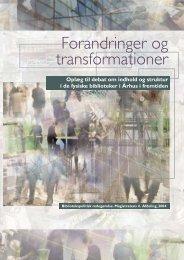 Forandringer og transformationer - Aarhus Kommunes Biblioteker
