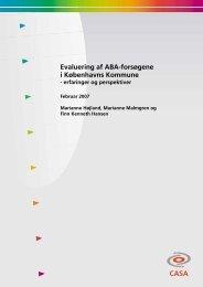 CASA Evaluering af ABA-forsøgene i Københavns Kommune - Netværk ...