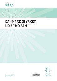 Danmark styrket ud af krisen – resumé