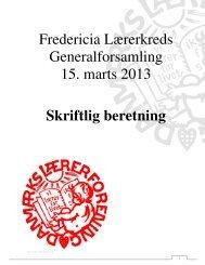 Skriftlig beretning 2013 - Fredericia Lærerkreds