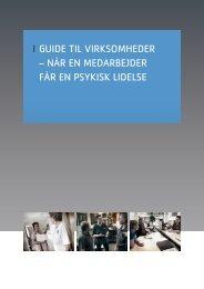 Guide til virksomheder – Når eN medarbejder får eN psykisk lidelse