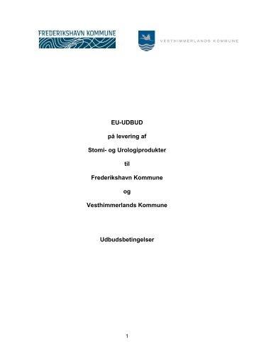 Udbudsbetingelser for levering af Stomi og Urologiprodukter