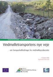 Vindmølletransportens nye veje - Nordisk Transportpolitisk Netværk