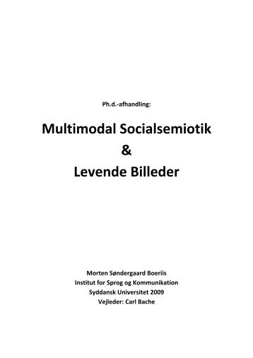Multimodal Socialsemiotik & Levende Billeder