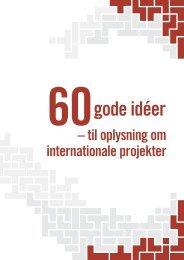 60 gode idéer til oplysning om internationale projekter - Dansk ...