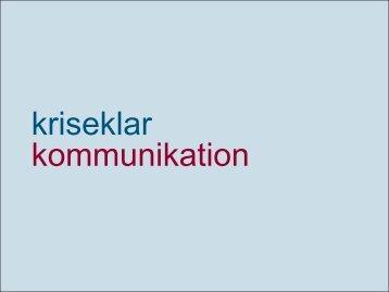 Cand. mag. Yvonne Schanz fra Kriseklar Kommunikation fortæller ...