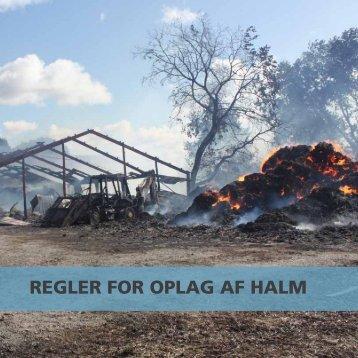 REGLER FOR OPLAG AF HALM - LandbrugsInfo