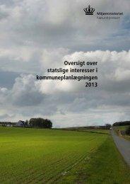 en oversigt over statslige interesser i kom- muneplanlægningen - 2013