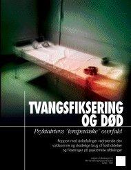 Tvangsfiksering og død - psykiatriens terapeutiske overfald - mmk.info