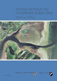 Vestlige Kattegat og tilsødende fjorde 2004. Tilstand og udvikling