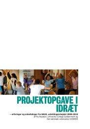 Projektopgave i idræt (2010) - Idræt i folkeskolen