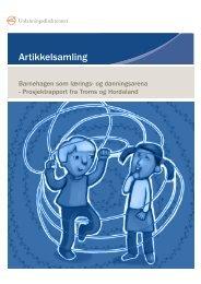 Prosjektrapport fra Hordaland og Troms - Udir.no
