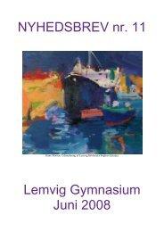 NYHEDSBREV nr. 11 Lemvig Gymnasium Juni 2008
