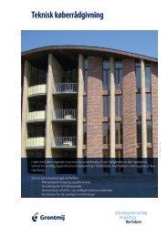 Læs mere i vores produktblad Teknisk Køberrådgivning - Grontmij