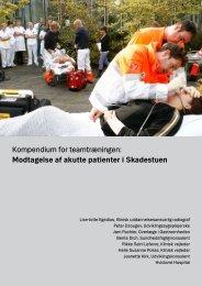 Modtagelse af akutte patienter i Skadestuen - Hvidovre Hospital