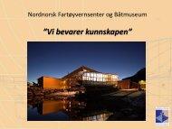 Fartøyvernsenteret v/ Terje Flaaten-Stokkan - Sør-Troms regionråd