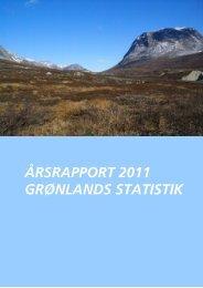 Årsrapport 2011.pdf - Grønlands Statistik