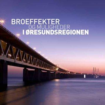 Broeffekter og muligheder i Øresundsregionen - Öresundskomiteen