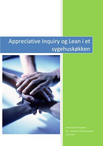 Appreciative Inquiry og Lean i et sygehuskøkken