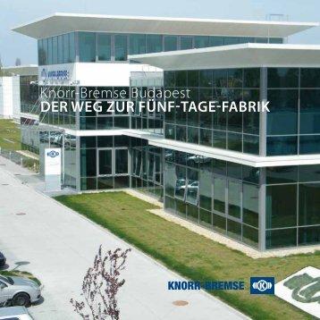 Knorr-Bremse Budapest Der weg zur fünf-Tage-fabrik