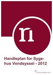 Handleplan 2012 - Sygehus Vendsyssel - Region Nordjylland