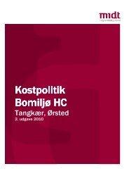 Kostpolitik Kostpolitik Bomiljø HC - Region Midtjylland