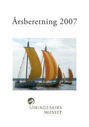 Årsberetning 2007 - Vikingeskibsmuseet
