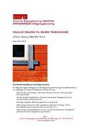 Valg af maling til ældre træfacader - Center for Bygningsbevaring