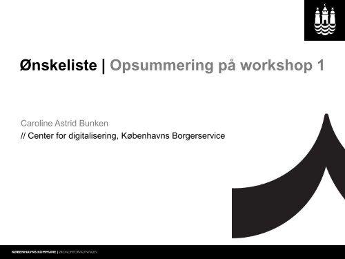 Ønskeliste | Opsummering på workshop 1