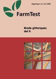 FarmTest Brede gitterspær_1aug2006vab.indd - LandbrugsInfo