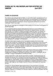 FORSLAG TIL HELHEDSPLAN FOR NYSTED OG OMEGN Juni 2011