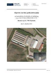 Afgørelse efter §19c, Udvidelse af stalde p.g.a. ... - Struer kommune