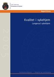 Rapport 8/2005 Kvalitet i sykehjem - Kommunerevisjonen