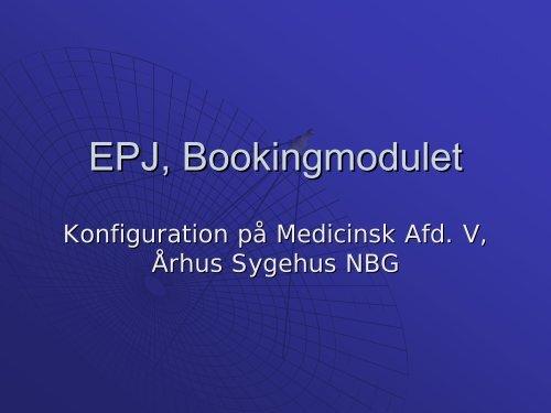 EPJ, Bookingmodulet - EPJ-Observatoriet