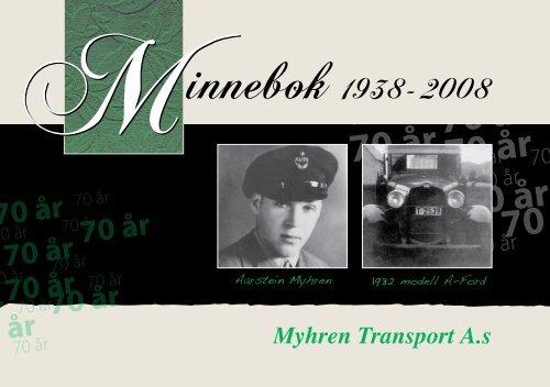 Minnebok 1938 - 2008 - Myhren Transport AS