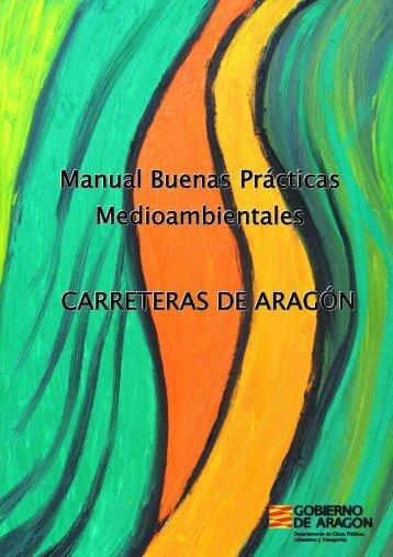 Manual Buenas Prácticas Medioambientales. Carreteras de Aragón