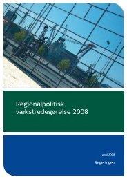 Regionalpolitisk vækstredegørelse 2008 - Danmarks Vækstråd