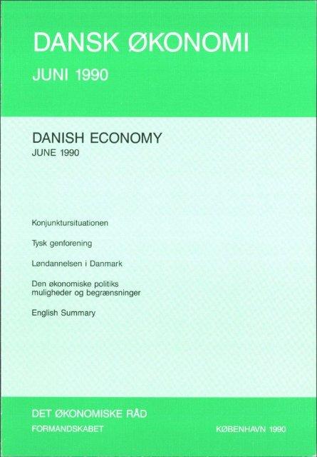 Dansk økonomi, juni 1990 - De Økonomiske Råd
