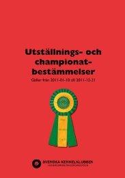 Svenska Kennelklubbens utställnings- & championatbestämmelser