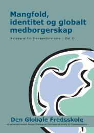 Mangfold, identitet og globalt medborgerskap - Internasjonalt Utvalg ...