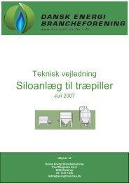 Teknisk Vejledning Siloanlæg - Dansk Energi Brancheforening