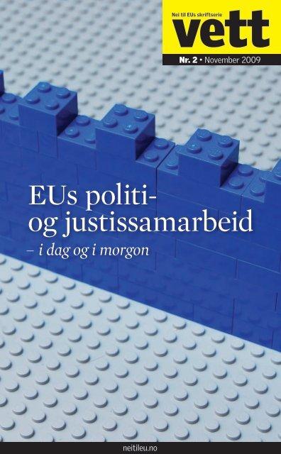 2-2009: EUs politi- og justissamarbeid - Nei til EU