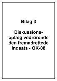 Bilag 3 Diskussions- oplæg vedrørende den fremadrettede ... - KTO