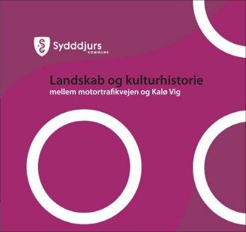 Landskab og kulturhistorie - Syddjurs Kommune