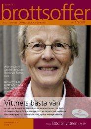 Läs tidning nummer 1 2008 här. - Tidningen Brottsoffer