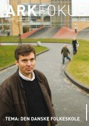 Tema: DeN DaNSKe FOLKeSKOLe - Arkitektforbundet