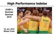 High performance team - Dansk Volleyball Forbund