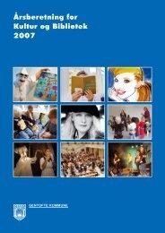 Årsberetning for Kultur og Bibliotek 2007 - Gentofte Bibliotekerne