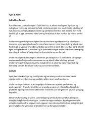 Fysik & Kemi Indhold og formål Formålet med undervisningen i fysik ...